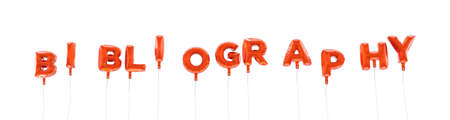 BIBLIOGRAFÍA - palabra hecha de globos de la hoja de color rojo - 3D prestados. Puede ser utilizado para un banner publicitario en línea o una postal de impresión. Foto de archivo - 67566272