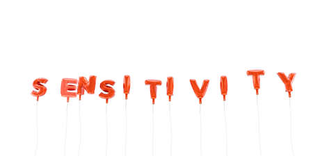 sensitivity: SENSITIVITY - word made from red foil balloons - 3D rendered.  Can be used for an online banner ad or a print postcard.
