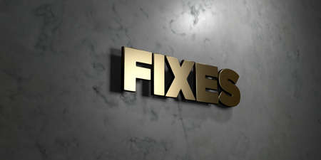 Fixes - Gold sign mounted on glossy marble wall  - 3D rendered royalty free stock illustration. This image can be used for an online website banner ad or a print postcard.