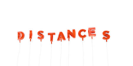 distances: DISTANCES - word made from red foil balloons - 3D rendered.  Can be used for an online banner ad or a print postcard.