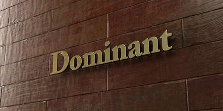 dominant: Dominant - Bronze plaque mounted on maple wood wall  - 3D rendered royalty free stock picture. This image can be used for an online website banner ad or a print postcard. Stock Photo