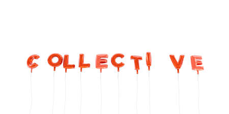 collective: COLLECTIVE - word made from red foil balloons - 3D rendered.  Can be used for an online banner ad or a print postcard.