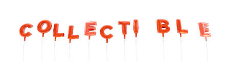 COLLECTIBLE - word made from red foil balloons - 3D rendered.  Can be used for an online banner ad or a print postcard.