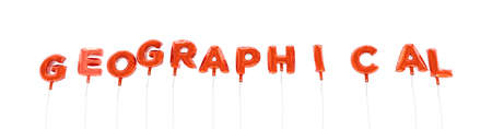 geographical: GEOGRAPHICAL - word made from red foil balloons - 3D rendered.  Can be used for an online banner ad or a print postcard.