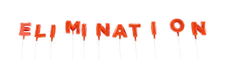 ELIMINATION - word made from red foil balloons - 3D rendered.  Can be used for an online banner ad or a print postcard. Stock Photo