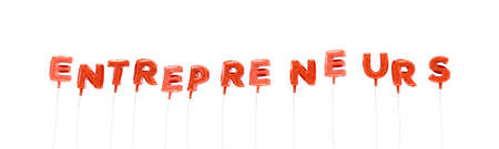 ENTREPRENEURS - word made from red foil balloons - 3D rendered.  Can be used for an online banner ad or a print postcard. Stock Photo