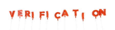 VERIFICATION - word made from red foil balloons - 3D rendered.  Can be used for an online banner ad or a print postcard. Stock Photo