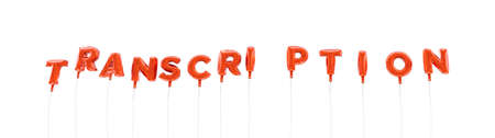 transcription: TRANSCRIPTION - word made from red foil balloons - 3D rendered.  Can be used for an online banner ad or a print postcard.