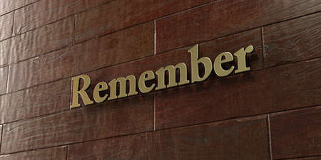 remember: Remember - Bronze plaque mounted on maple wood wall  - 3D rendered royalty free stock picture. This image can be used for an online website banner ad or a print postcard.