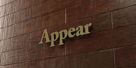 appear: Appear - Bronze plaque mounted on maple wood wall  - 3D rendered royalty free stock picture. This image can be used for an online website banner ad or a print postcard.
