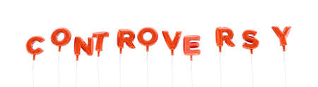 CONTROVERSY - word made from red foil balloons - 3D rendered.  Can be used for an online banner ad or a print postcard. Stock Photo