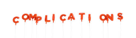 COMPLICATIONS - word made from red foil balloons - 3D rendered.  Can be used for an online banner ad or a print postcard.
