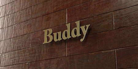 buddy: Buddy - Bronze plaque mounted on maple wood wall  - 3D rendered royalty free stock picture. This image can be used for an online website banner ad or a print postcard.