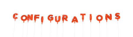 configurations: CONFIGURATIONS - word made from red foil balloons - 3D rendered.  Can be used for an online banner ad or a print postcard.