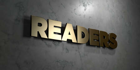 Readers - Gold sign mounted on glossy marble wall  - 3D rendered royalty free stock illustration. This image can be used for an online website banner ad or a print postcard. Stock Photo