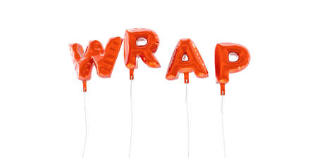 WRAP - word made from red foil balloons - 3D rendered.  Can be used for an online banner ad or a print postcard. Stock Photo