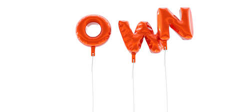 owning: OWN - word made from red foil balloons - 3D rendered.  Can be used for an online banner ad or a print postcard.