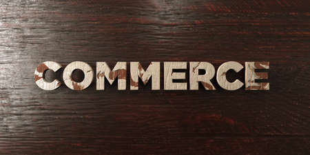 Commerce - grungy wooden headline on Maple  - 3D rendered royalty free stock image. This image can be used for an online website banner ad or a print postcard. Stock Photo