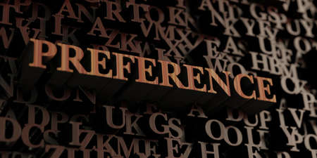 preference: Preference - Wooden 3D rendered lettersmessage.  Can be used for an online banner ad or a print postcard.