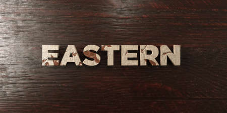 Eastern - grungy wooden headline on Maple  - 3D rendered royalty free stock image. This image can be used for an online website banner ad or a print postcard.