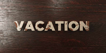 Vacation - grungy wooden headline on Maple  - 3D rendered royalty free stock image. This image can be used for an online website banner ad or a print postcard.