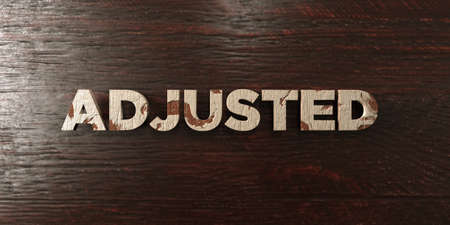 adjusted: Adjusted - grungy wooden headline on Maple  - 3D rendered royalty free stock image. This image can be used for an online website banner ad or a print postcard.