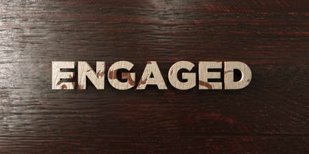 engaged: Engaged - grungy wooden headline on Maple  - 3D rendered royalty free stock image. This image can be used for an online website banner ad or a print postcard. Stock Photo
