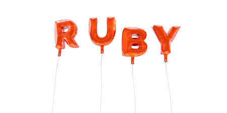 ruby: RUBY - word made from red foil balloons - 3D rendered.  Can be used for an online banner ad or a print postcard. Stock Photo