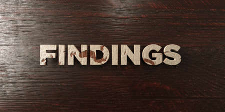 findings: Findings - grungy wooden headline on Maple  - 3D rendered royalty free stock image. This image can be used for an online website banner ad or a print postcard.