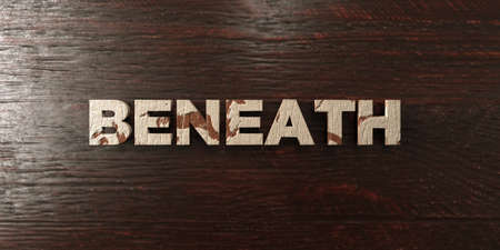 Beneath - grungy wooden headline on Maple  - 3D rendered royalty free stock image. This image can be used for an online website banner ad or a print postcard. Reklamní fotografie