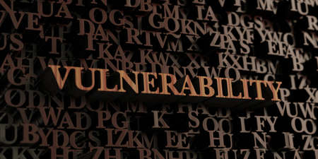 Vulnerability - Wooden 3D rendered letters/message.  Can be used for an online banner ad or a print postcard.