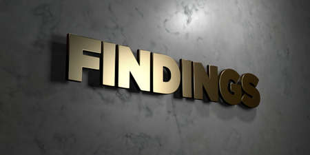 findings: Findings - Gold sign mounted on glossy marble wall  - 3D rendered royalty free stock illustration. This image can be used for an online website banner ad or a print postcard. Stock Photo