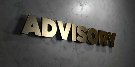 advisory: Advisory - Gold sign mounted on glossy marble wall  - 3D rendered royalty free stock illustration. This image can be used for an online website banner ad or a print postcard. Stock Photo