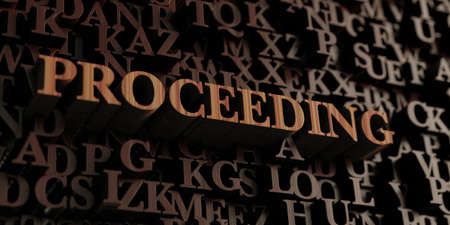 proceeding: Proceeding - Wooden 3D rendered lettersmessage.  Can be used for an online banner ad or a print postcard.