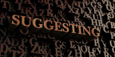 suggesting: Suggesting - Wooden 3D rendered lettersmessage.  Can be used for an online banner ad or a print postcard. Stock Photo