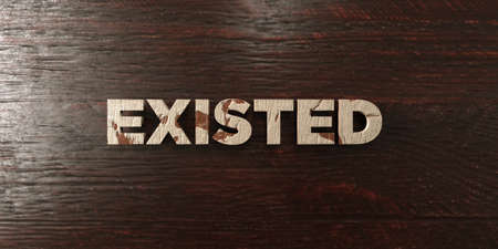 existed: Existed - grungy wooden headline on Maple  - 3D rendered royalty free stock image. This image can be used for an online website banner ad or a print postcard. Stock Photo