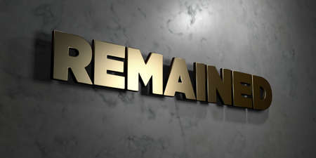 remained: Remained - Gold sign mounted on glossy marble wall  - 3D rendered royalty free stock illustration. This image can be used for an online website banner ad or a print postcard. Stock Photo