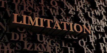 limitation: Limitation - Wooden 3D rendered lettersmessage.  Can be used for an online banner ad or a print postcard.