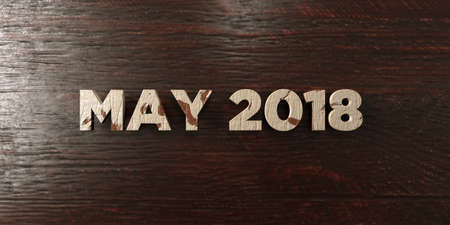 May 2018 - grungy wooden headline on Maple  - 3D rendered royalty free stock image. This image can be used for an online website banner ad or a print postcard. Zdjęcie Seryjne