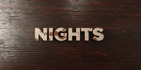 nights: Nights - grungy wooden headline on Maple  - 3D rendered royalty free stock image. This image can be used for an online website banner ad or a print postcard. Stock Photo