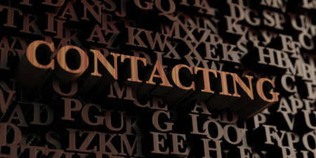 contacting: Contacting - Wooden 3D rendered lettersmessage.  Can be used for an online banner ad or a print postcard. Stock Photo