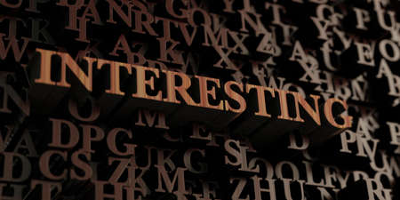 Interesting - Wooden 3D rendered lettersmessage.  Can be used for an online banner ad or a print postcard.