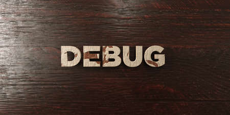Debug - grungy wooden headline on Maple  - 3D rendered royalty free stock image. This image can be used for an online website banner ad or a print postcard.