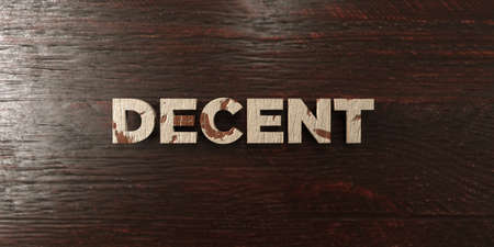 Decent - grungy wooden headline on Maple  - 3D rendered royalty free stock image. This image can be used for an online website banner ad or a print postcard.