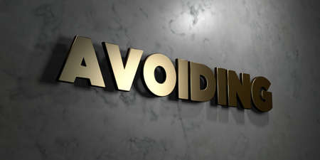 avoiding: Avoiding - Gold sign mounted on glossy marble wall  - 3D rendered royalty free stock illustration. This image can be used for an online website banner ad or a print postcard.