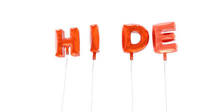 hide: HIDE - word made from red foil balloons - 3D rendered.  Can be used for an online banner ad or a print postcard. Stock Photo