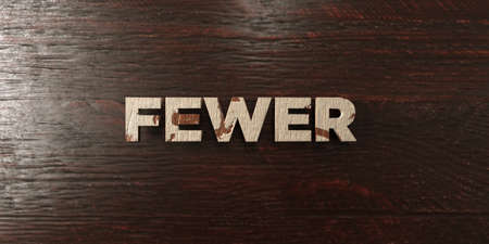 fewer: Fewer - grungy wooden headline on Maple  - 3D rendered royalty free stock image. This image can be used for an online website banner ad or a print postcard.