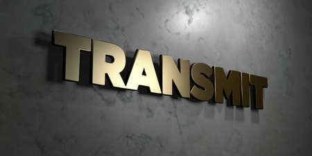transmit: Transmit - Gold sign mounted on glossy marble wall  - 3D rendered royalty free stock illustration. This image can be used for an online website banner ad or a print postcard. Stock Photo
