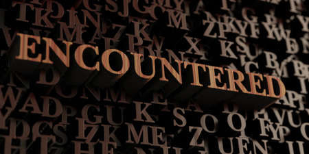 encountered: Encountered - Wooden 3D rendered lettersmessage.  Can be used for an online banner ad or a print postcard.