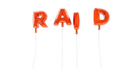 RAID - word made from red foil balloons - 3D rendered.  Can be used for an online banner ad or a print postcard. Stock Photo